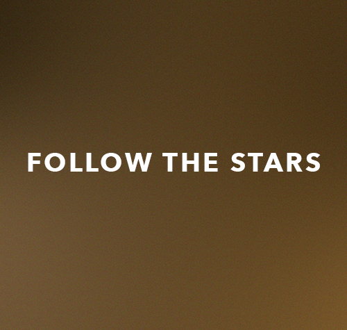 Follow The Stars